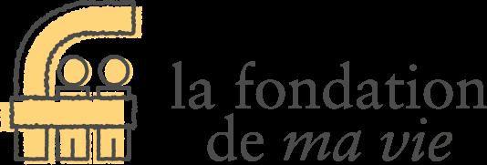 Fondation de ma vie - Pour la santé de la région
